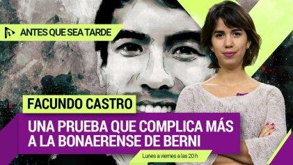 Facundo Castro: una prueba que complica más a la Bonaerense de Berni | #AntesQueSeaTarde