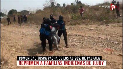 Represión en Jujuy a mujeres, niños y familias indígenas