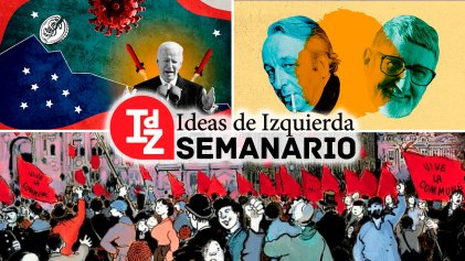 En IdZ: la Comuna de París, 150 años; EE. UU.: ¿funcionará el paquete de Biden?; debates sobre Althusser y Sacristán