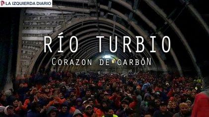 Río Turbio: corazón de carbón